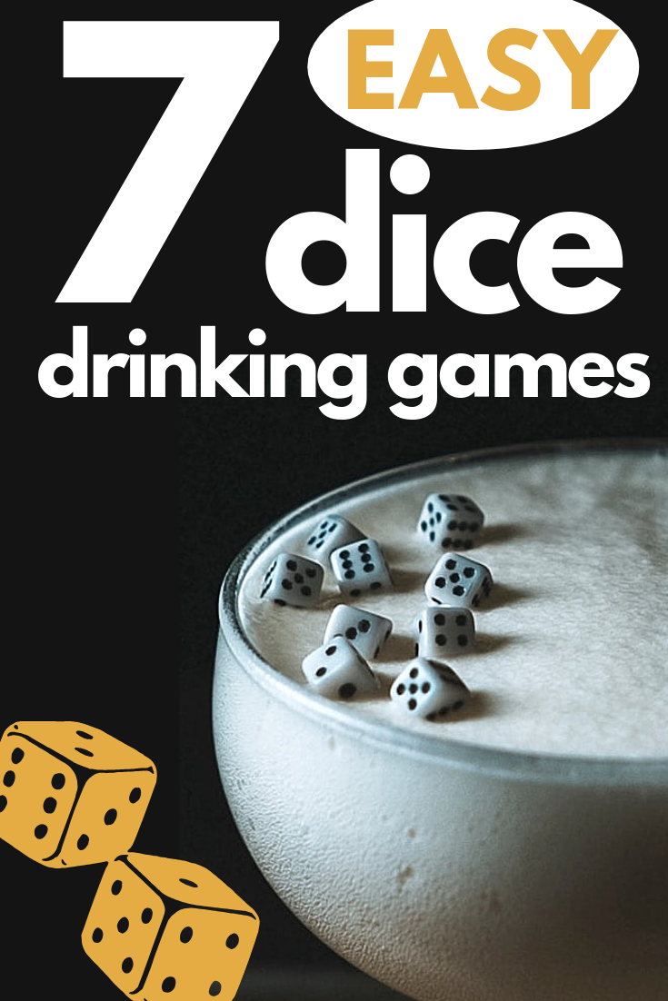 7 Fun Dice Drinking Games For Any Sized Party