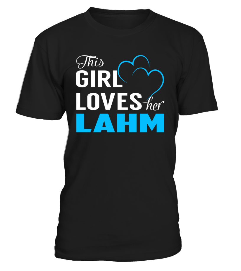 This Girl Love Her LAHM Last Name T-Shirt #Lahm