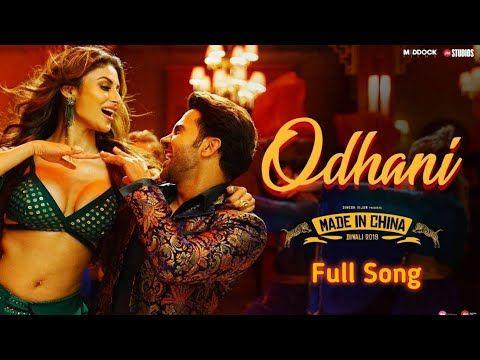 Odhani Full Mp3 Song Made In China Rajkummar Rao Mouni Roy Neha Kakkar Darshan Raval Youtube Bollywood Youtube