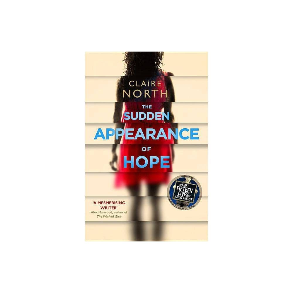 The Sudden Appearance of Hope by Claire North (Paperback