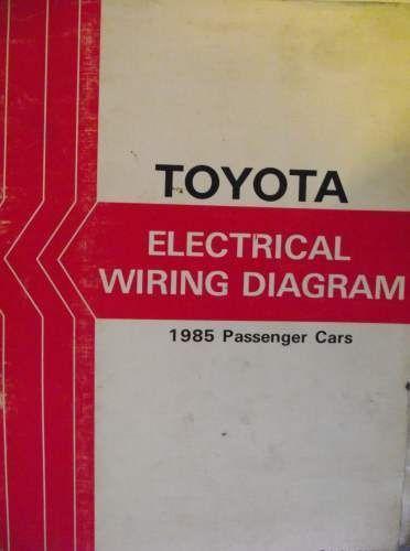Toyota Passenger Car Electrical Wiring Manual 1985 36713f