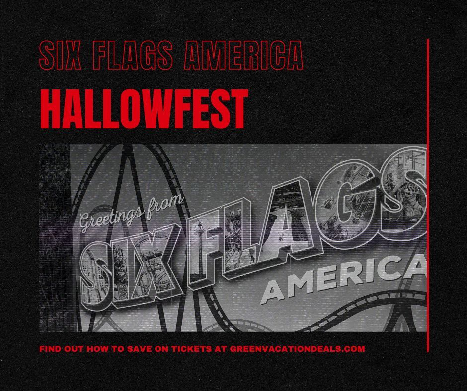 Hallowfest At Six Flags America Promo Code Green Vacation Deals In 2020 Six Flags America America Theme Maryland Parks