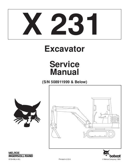 Bobcat X231 Hydraulic Excavator (S/N 508911999 & Below
