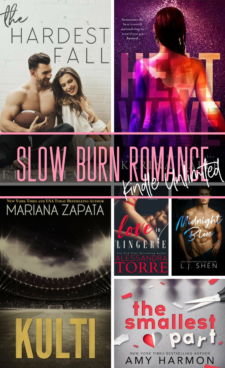 The 22 must read slow burn books romance in Kindle Unlimited!