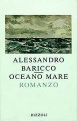Oceano Mare - Baricco