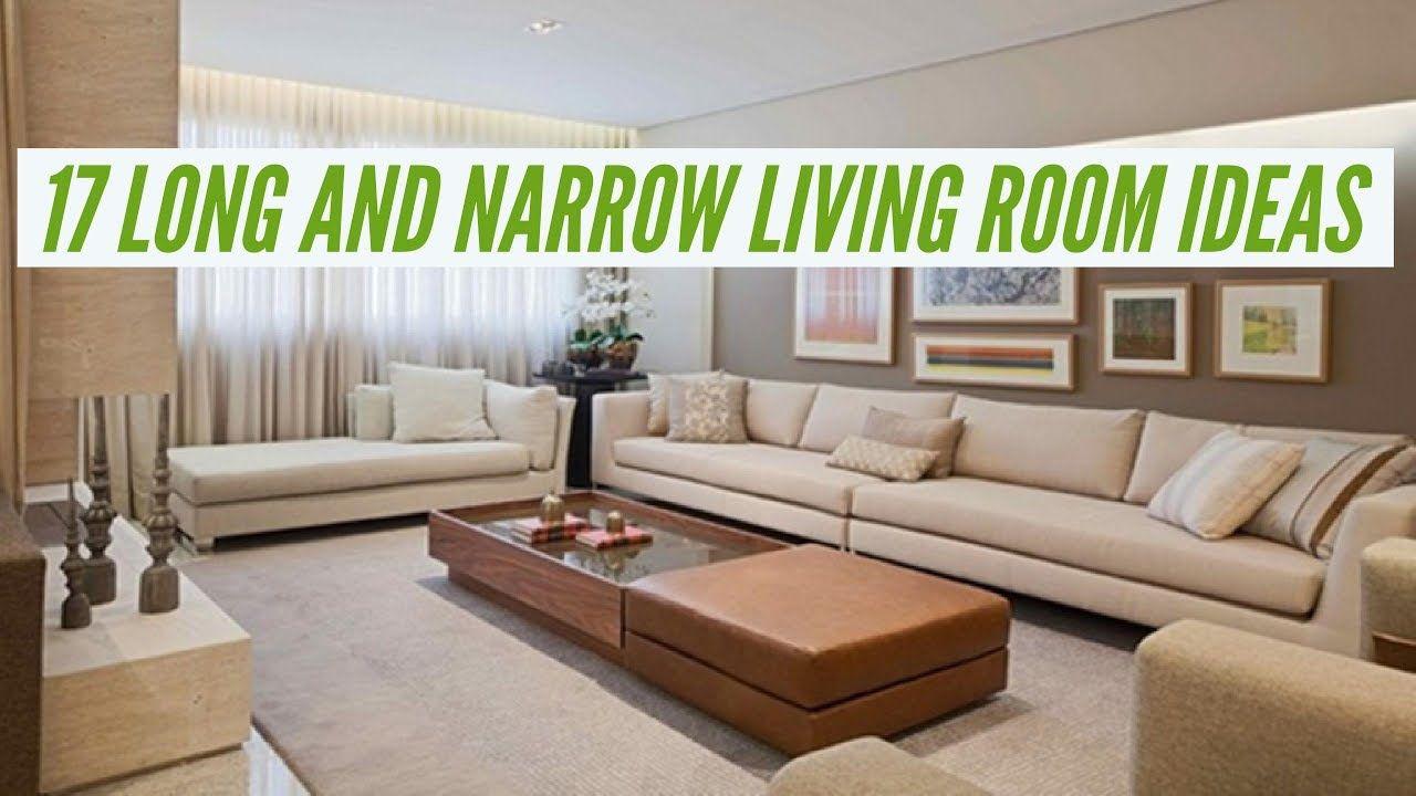 17 Long And Narrow Living Room Ideas Room Interior De