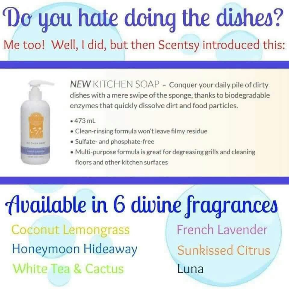 I dont just do dishes....i clean EVERYTHING WITH KITCHEN SOAP. Our house smells amazing! www.angiewickless.scentsy.us