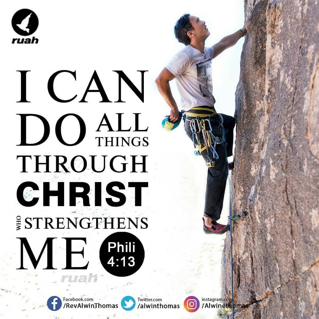 Alwin Thomas On Instagram I Can Do All Things Through Christ Who
