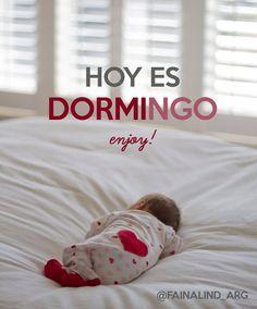 Frase de domingo: Dormingo! este día se hizo para dormir
