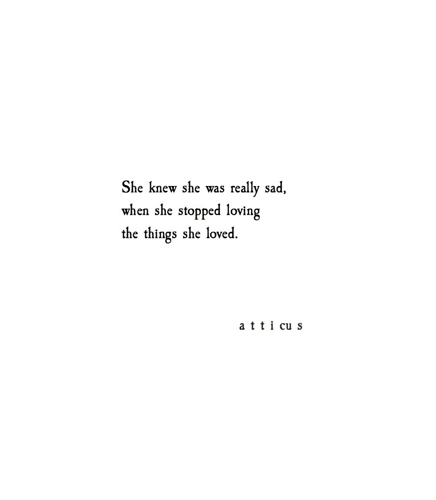 'The Things She Loved' @atticuspoetry #atticuspoetry