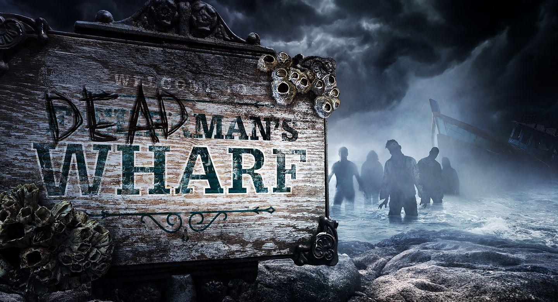 Halloween Horror Nights Dead Man's Wharf