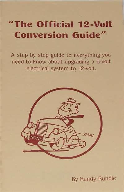 12 Volt Official Conversion Guide Vintage Auto Garage Vintage Cars Led Lights For Trucks Conversation