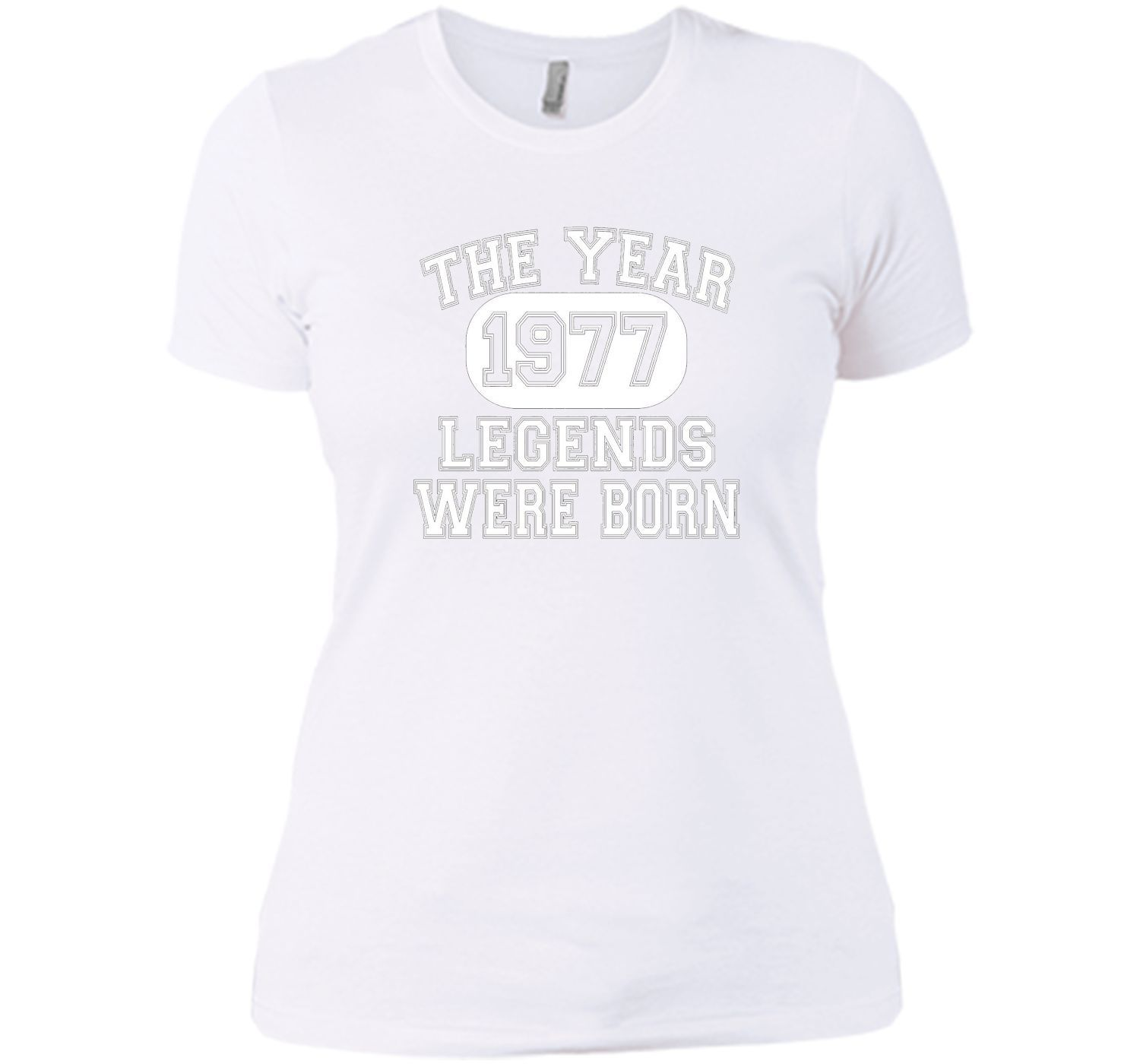 40th Birthday T Shirt, 1977 The Year Legends Were Born