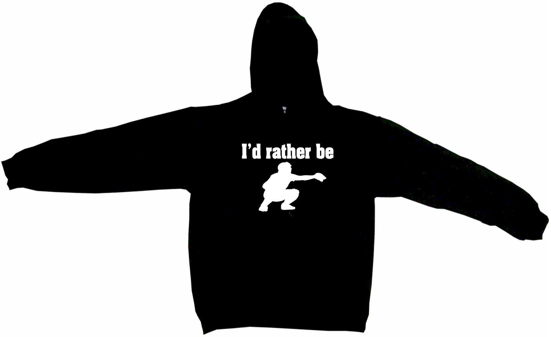 I'd Rather Be Baseball Catcher Logo Tee Shirt OR Hoodie Sweat
