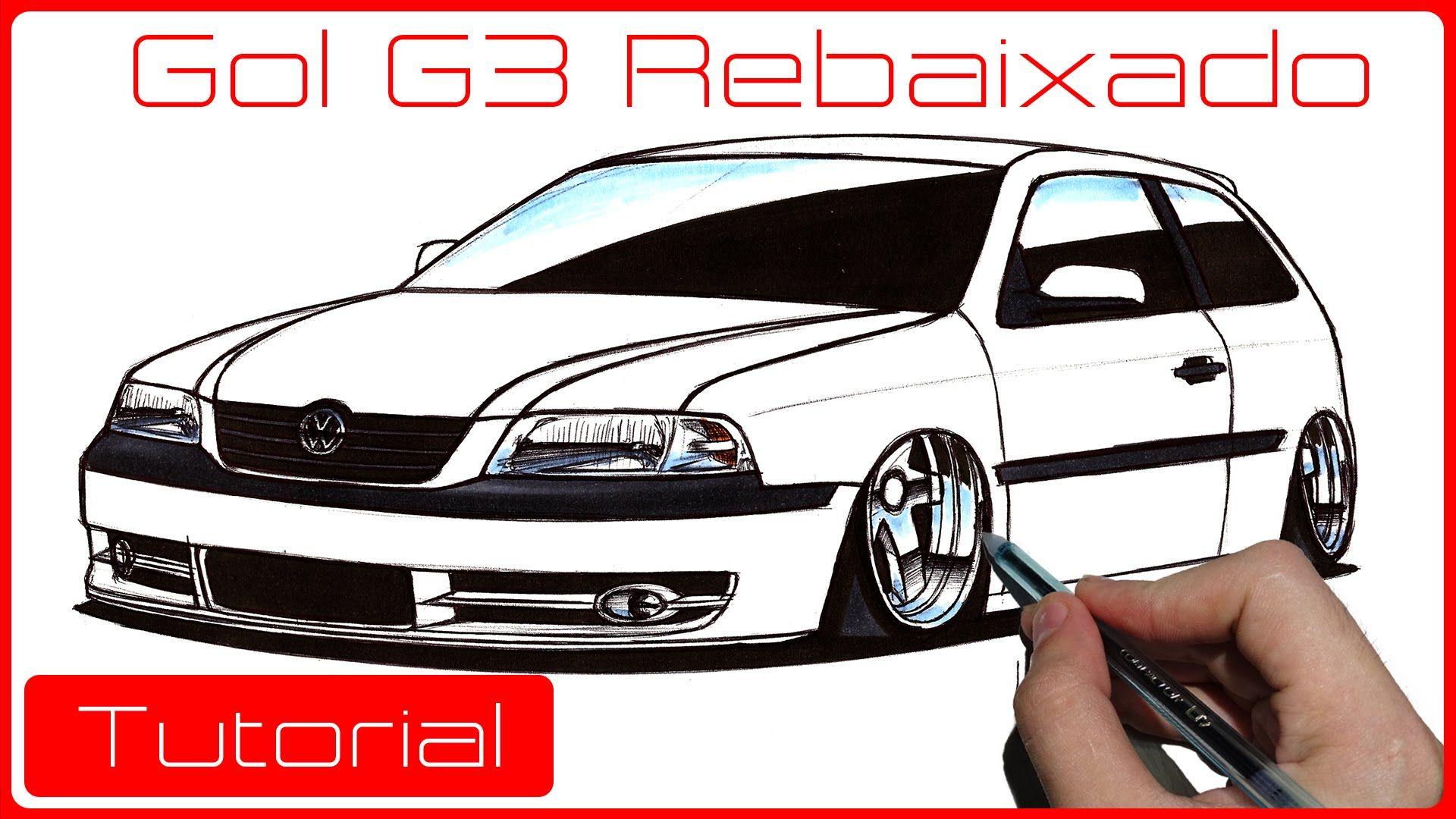 Como desenhar carros  Gol G3 Rebaixado  4484bab17a2e3