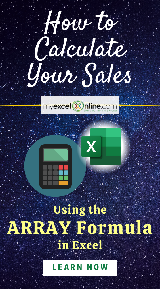 Calculate Total Sales in Excel With An Array Formula