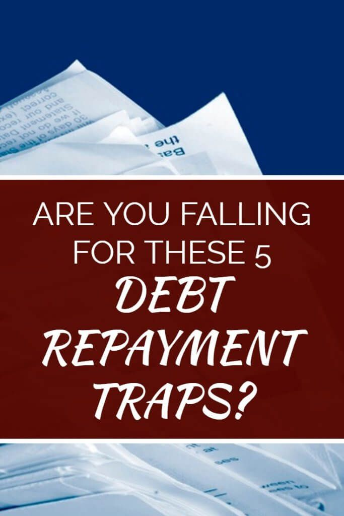 5 Common Debt Repayment Mistakes With Images Debt Repayment