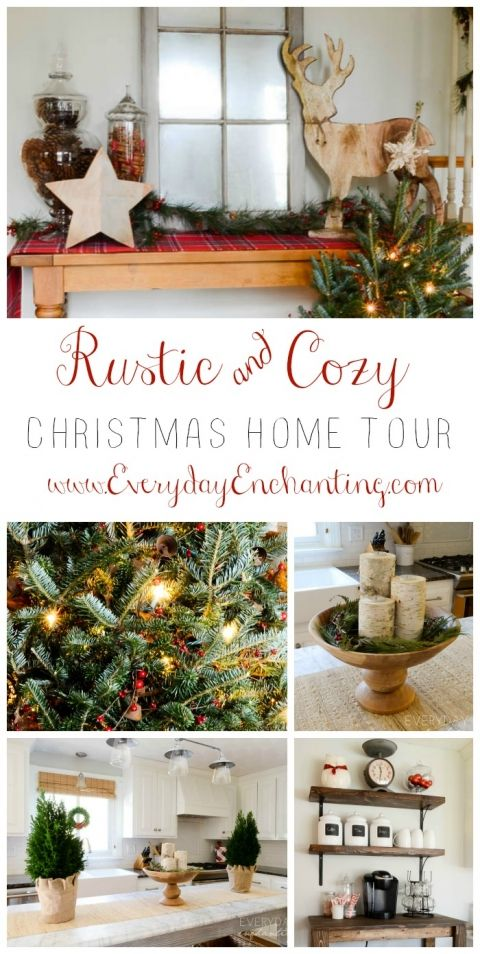 Christmas Home Tour | Rustic and Cozy Christmas Holiday Decor Inpsiration at Everyday Enchanting