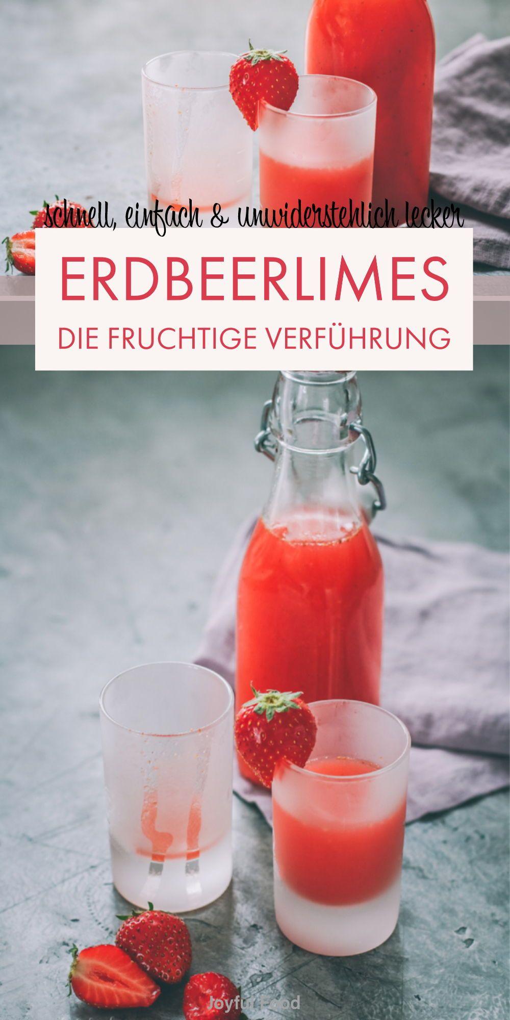 Fruchtiges Erdbeerlimes Rezept - einfach selber machen | Joyful Food