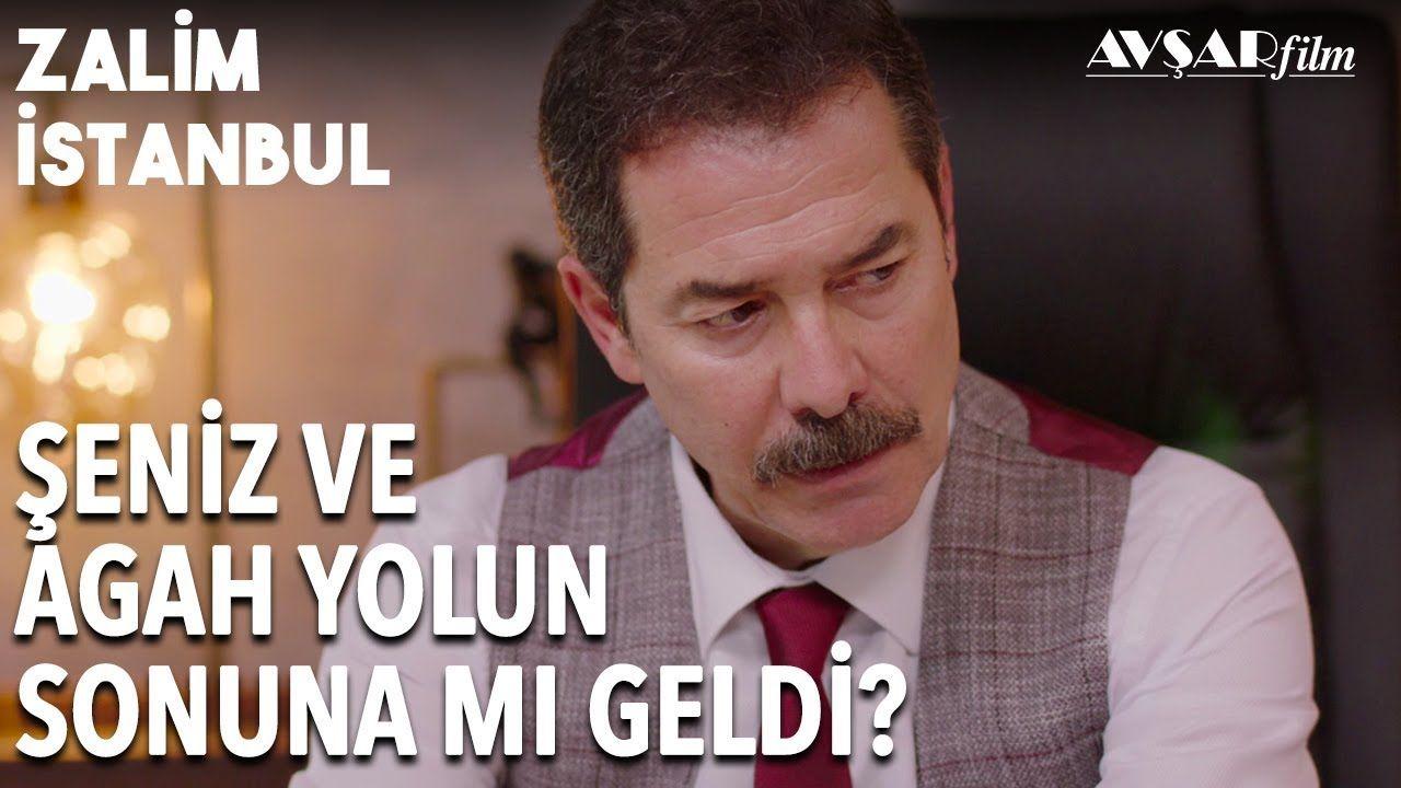 Seniz Den Agah A Bosanma Evragi Geliyor Zalim Istanbul 17 Bolum Istanbul Youtube Film