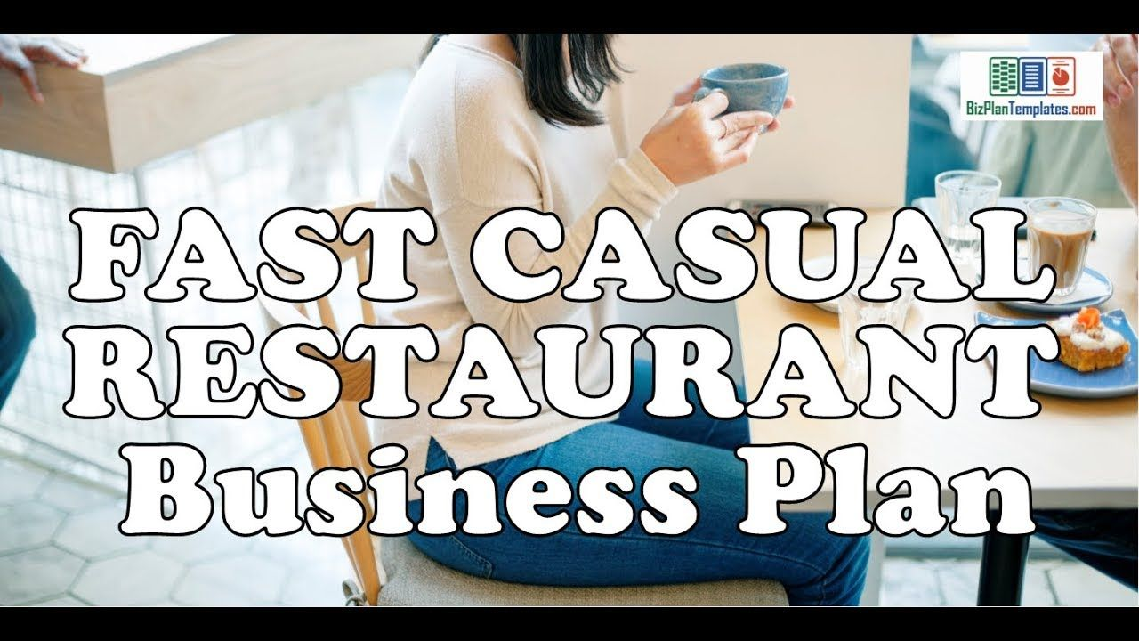 FAST CASUAL RESTAURANT BUSINESS PLAN Template with