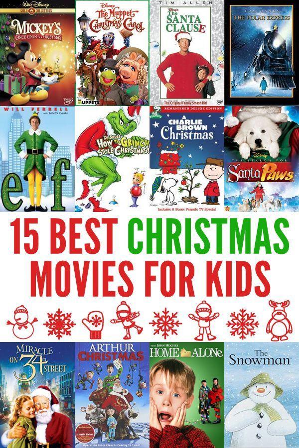 15 Best Family Christmas Movies Kids christmas movies
