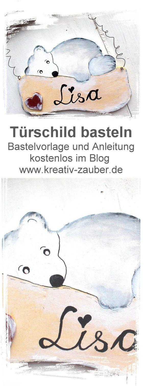 Turschild Basteln Vorlage Und Anleitung Im Blog Kreativzauber Turschild Basteln Turschild Kinderzimmer Namensschilder Basteln