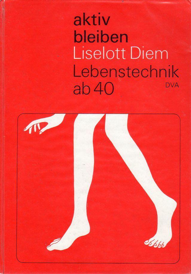 liselott diem aktiv bleiben deutsche verlags anstalt designed by otl aicher 1974 otl. Black Bedroom Furniture Sets. Home Design Ideas