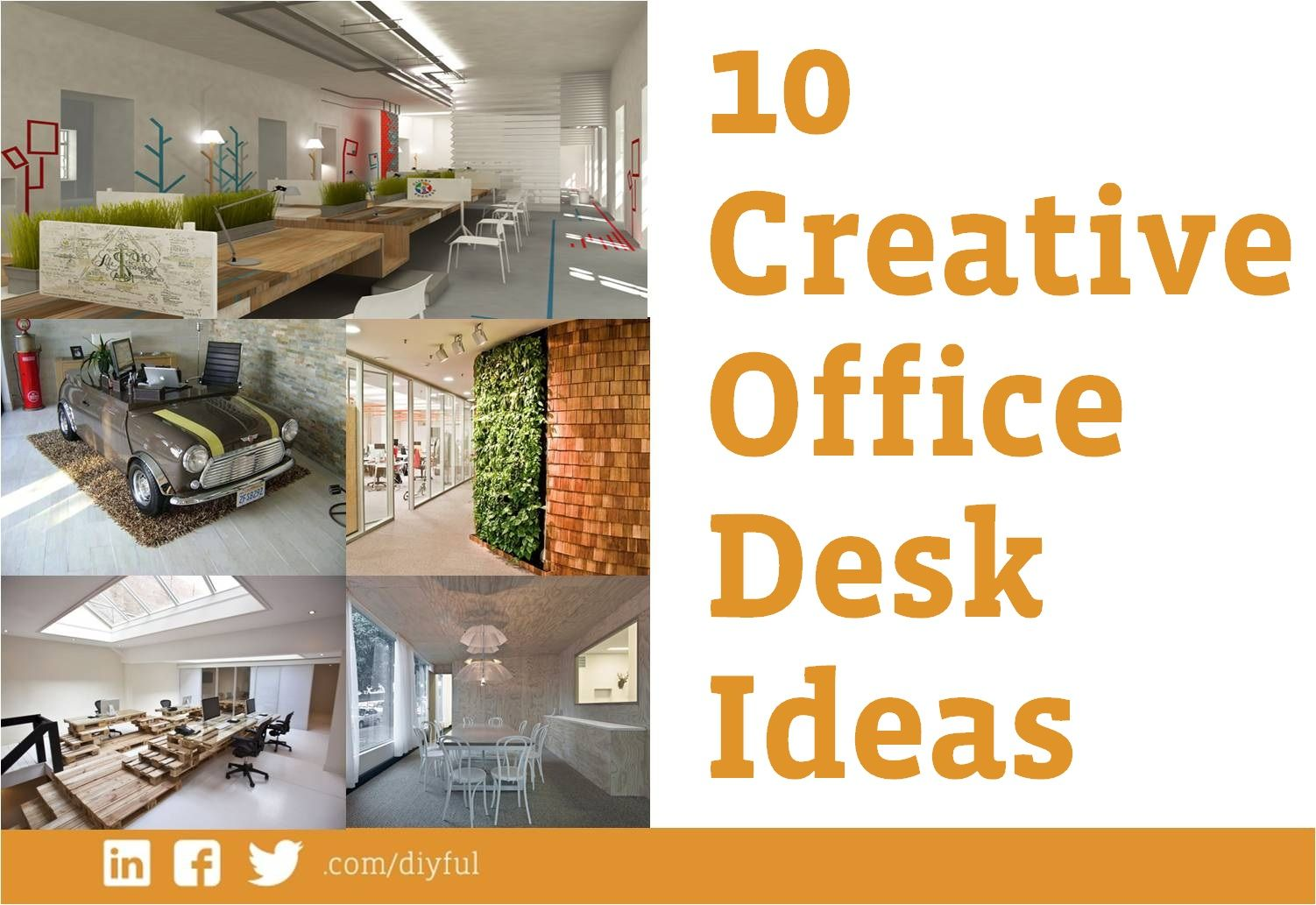 10 Creative Office Desk Ideas Diy Office Desk Diy Desk Wall