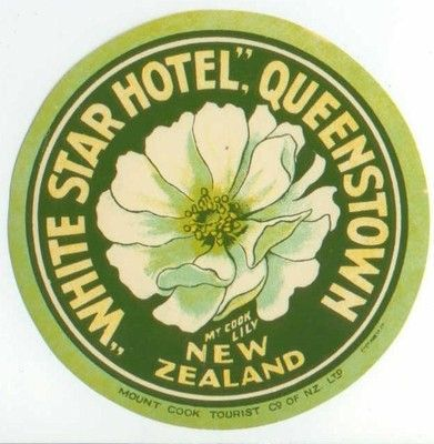 White Star Hotel Queenstown New Zealand In 2020 Luggage Labels Luggage Stickers Vintage Labels