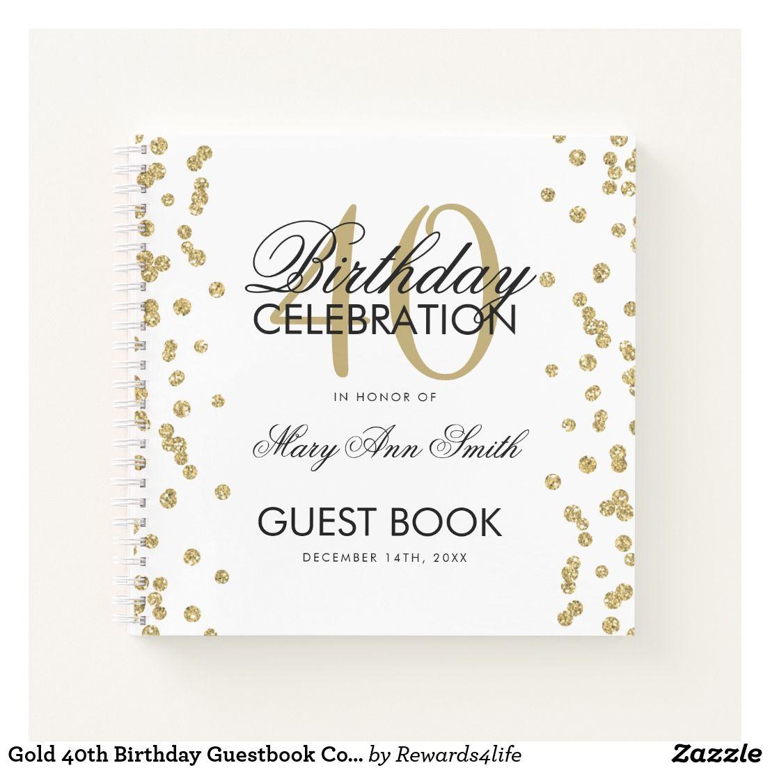 Gold 40th Birthday Guestbook Confetti White Notebook Zazzle Com