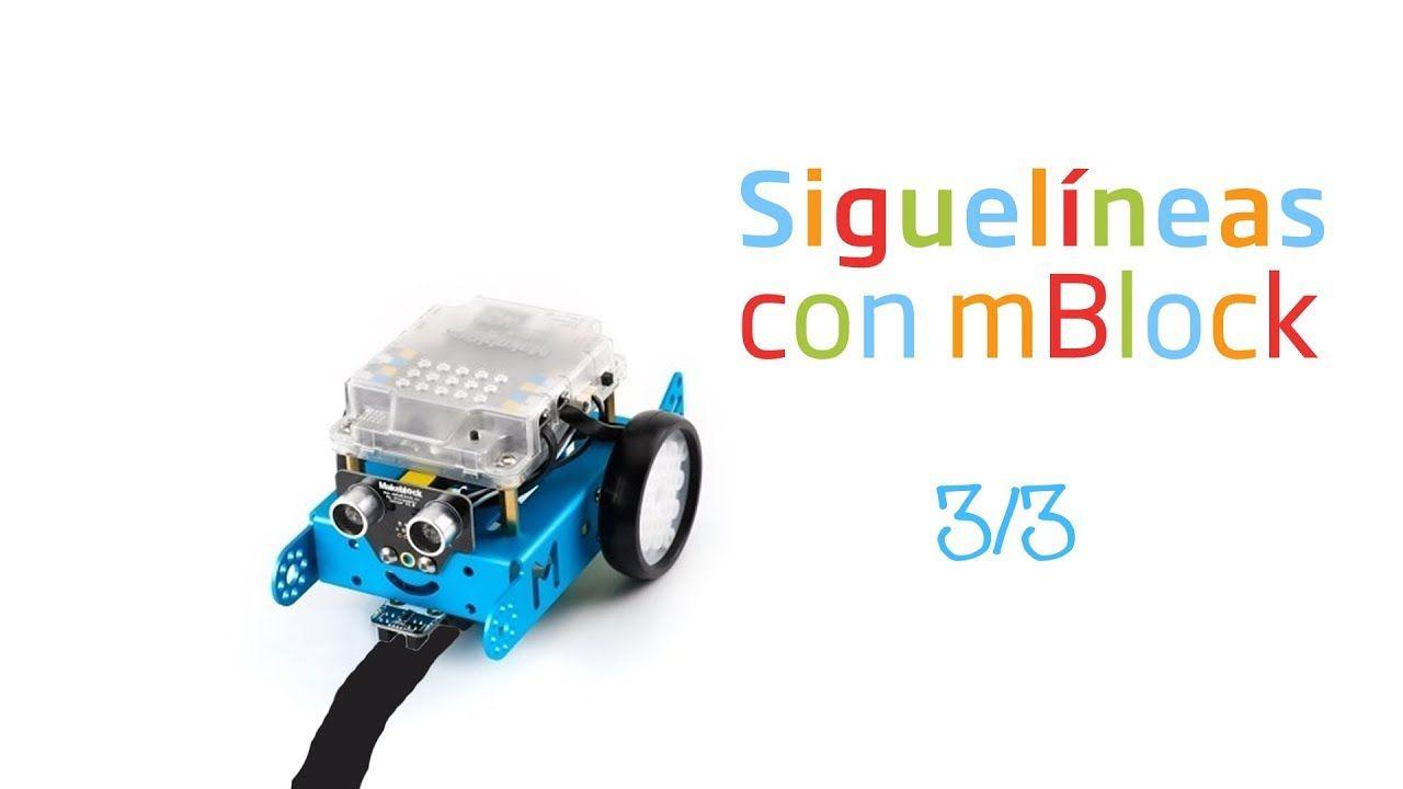 Sigue líneas del robot mBot con mBlock (3/3) | Robótica | Programar