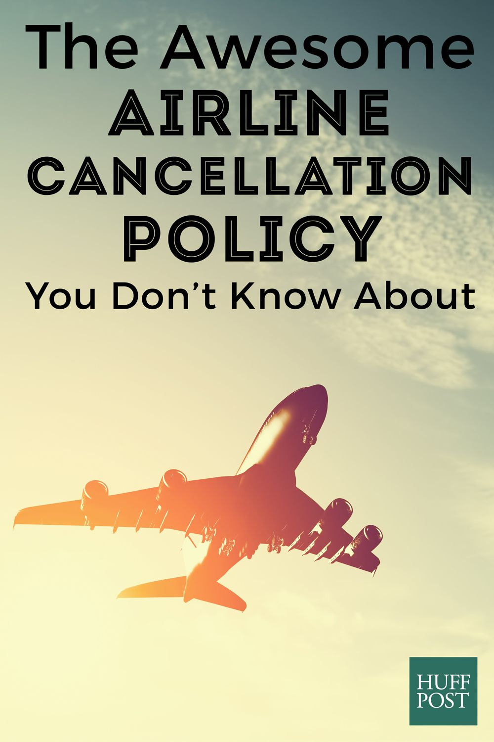 The Awesome Airline Cancellation Policy You Don't Know