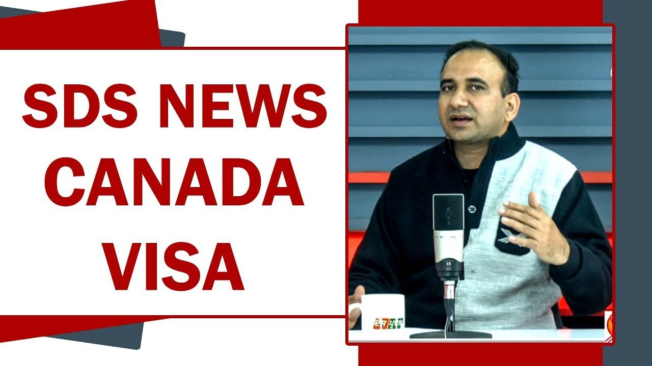 Canada Visa News About Sds Category 2018 Canada Visa Best