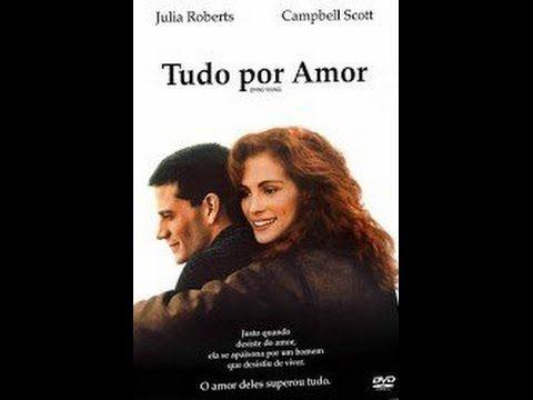 Assistir Tudo Por Amor Dublado Online No Filmes Online Gratis Assistir Filmes Gratis Dublado Filmes De Romance Assistir Filmes Gratis