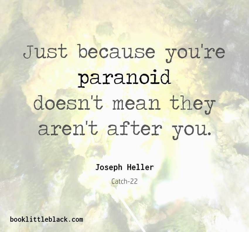 Catch 22 Quotes Amazing Catch48 Quote By Joseph Heller Just Because You're Paranoid Doesn