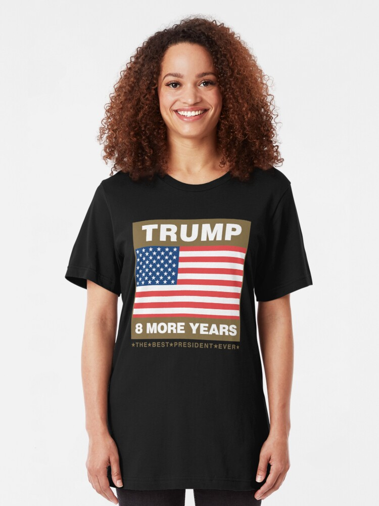 Trump Us Flag 8 More Years Essential T Shirt By Gr33ngo In 2020 American Flag Tshirt T Shirt T Shirts For Women