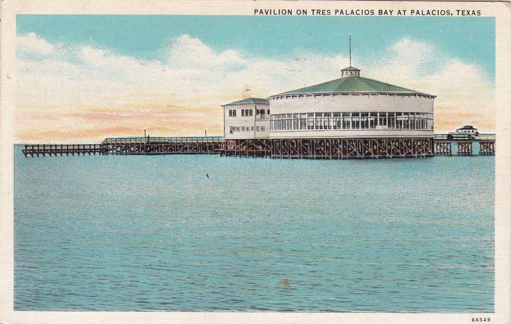 Pavilion On Tres Palacios Bay Palacios Texas Pu 1937 Palacios Pavilion Bay