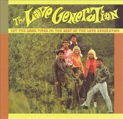 Love Generation - one of the countless B league Sunshine Pop groups around during the 60s