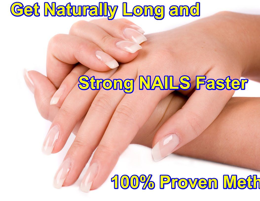 Get Naturally Long and Strong NAILS Faster [ 100 Proven