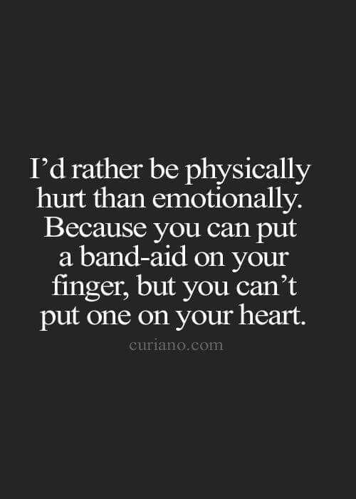 Physical Hurt Vs Emotional Truth Quotes Life Quotes Sad Love