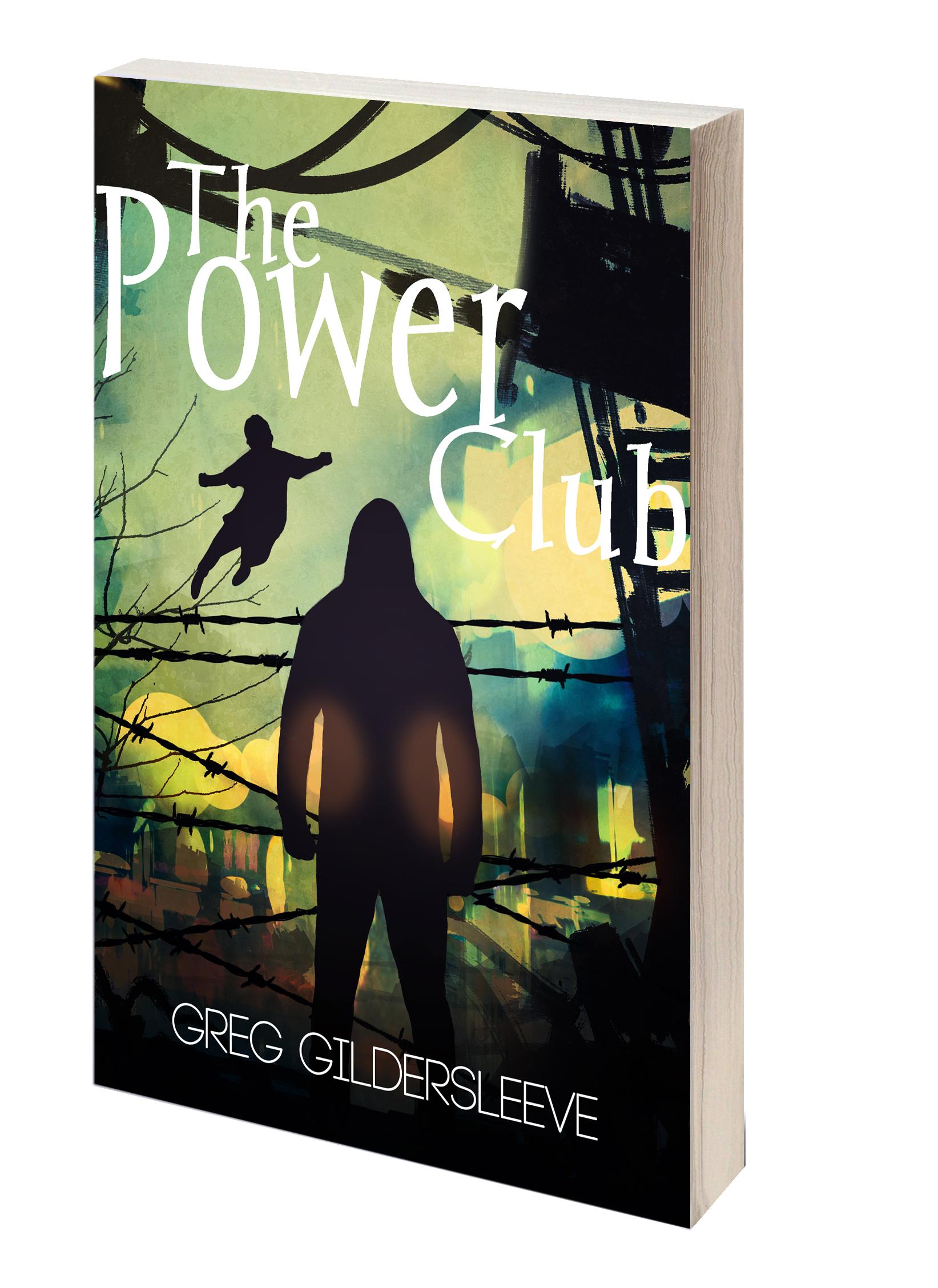 The Power Club By Greg Gildersleeve Booktour