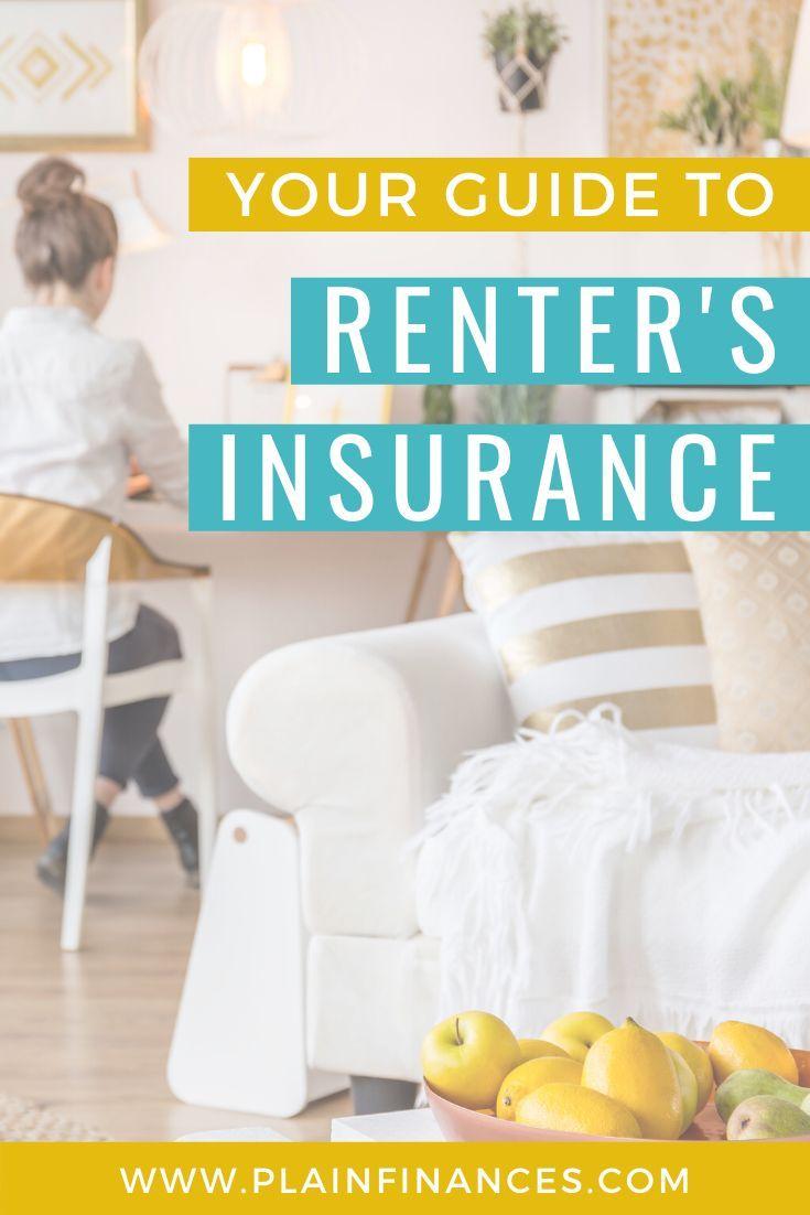 Plain finances in 2020 renters insurance renter finance