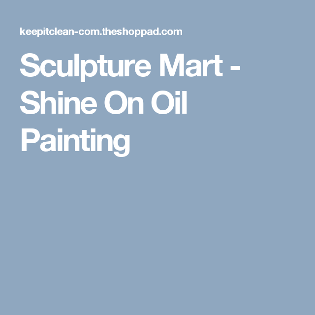 Sculpture Mart - Shine On Oil Painting