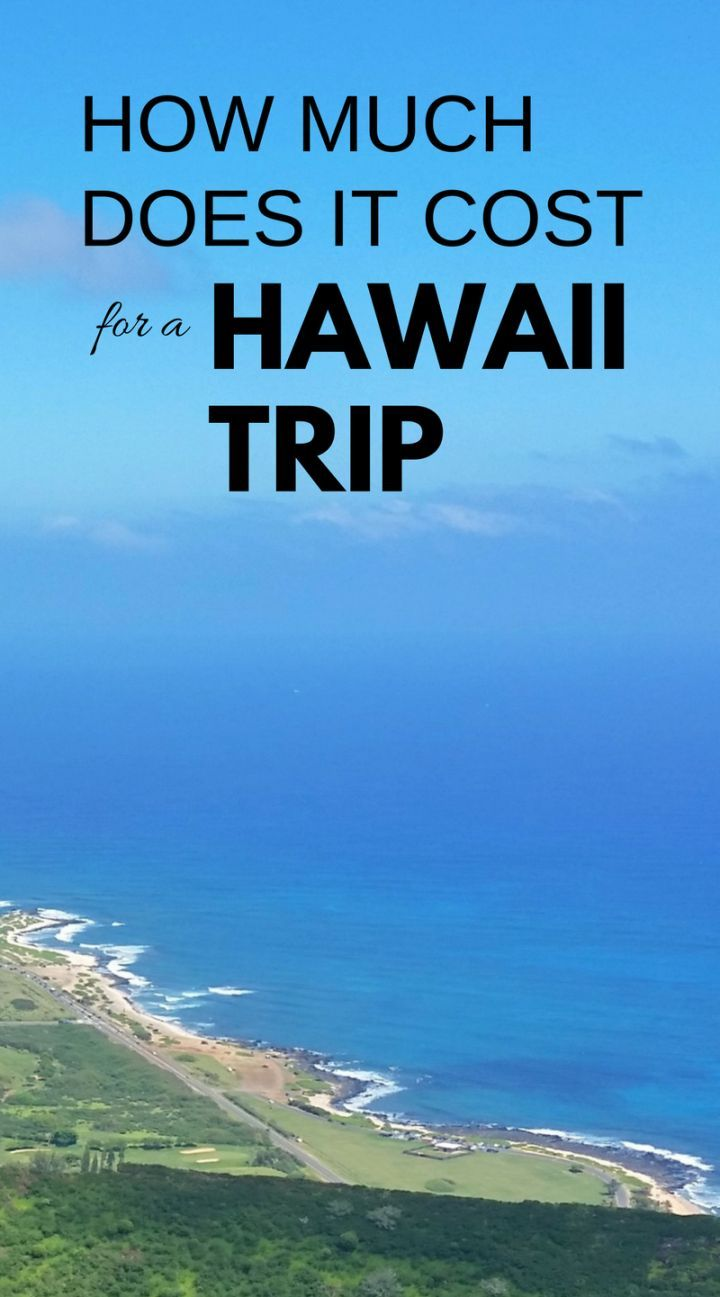 How much does it cost to go to Hawaii? Money-saving tips for a trip to Hawaii for two :: Budget