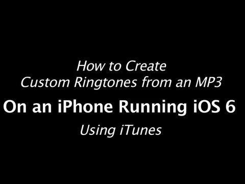 Ios 6 Iphone 5 Ringtone Tutorial Make Custom Ringtones From Mp3 Songs Custom Ringtones Free Iphone 5 Iphone