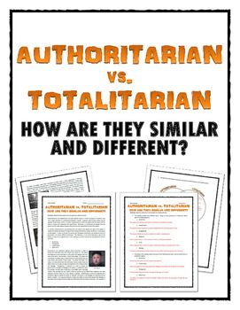 similarities between totalitarian and authoritarian governments Critics of the concept of totalitarianism often argue that there is no clear distinction between totalitarian and authoritarian regimes, and that such a distinction is only artificially created by those who wish to make certain dictatorships appear better than others, or those who wish to justify their alliance with (or support of) certain.