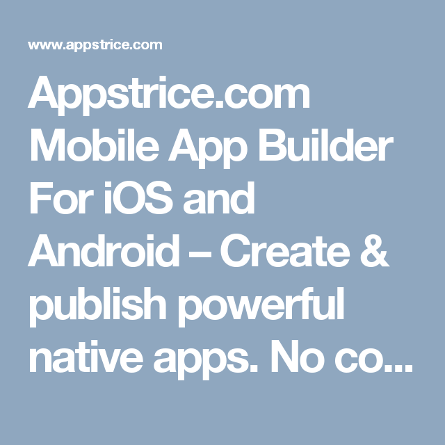 Mobile App Builder For iOS and Android