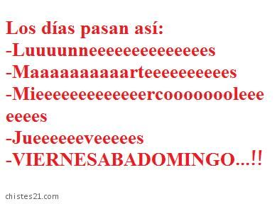 Chistes21 Com Dias De La Semana Teaching Memes Classroom Memes Spanish Memes
