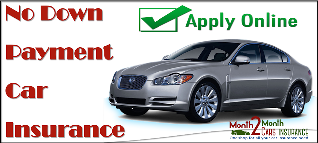 Auto Insurance Quotes Get Car Insurance Quotes With No Down Payment Online  No Down